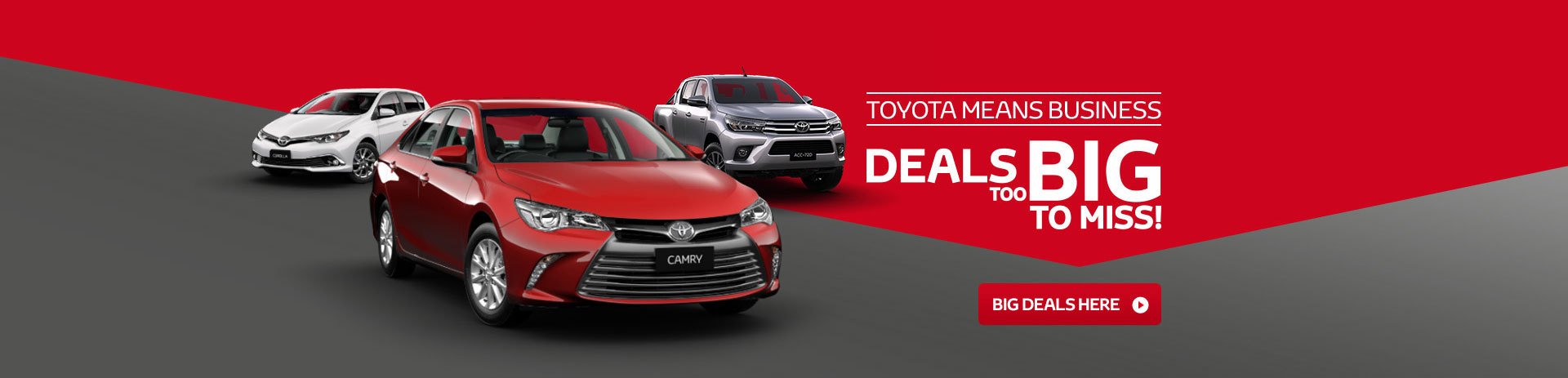 Toyota Means Business - Deals too Big to miss