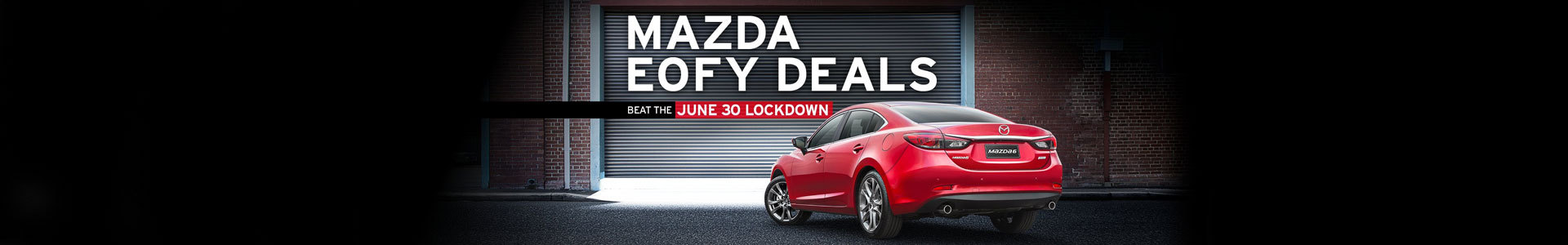 EOFY Deals - Beat the June 30 Lockdown