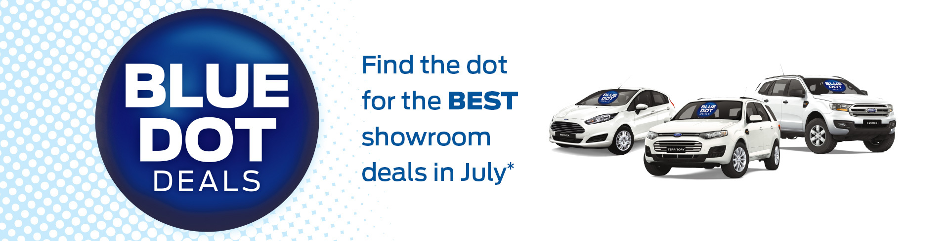Blue Dot Deals - Find the dot for the best showroom deals in July