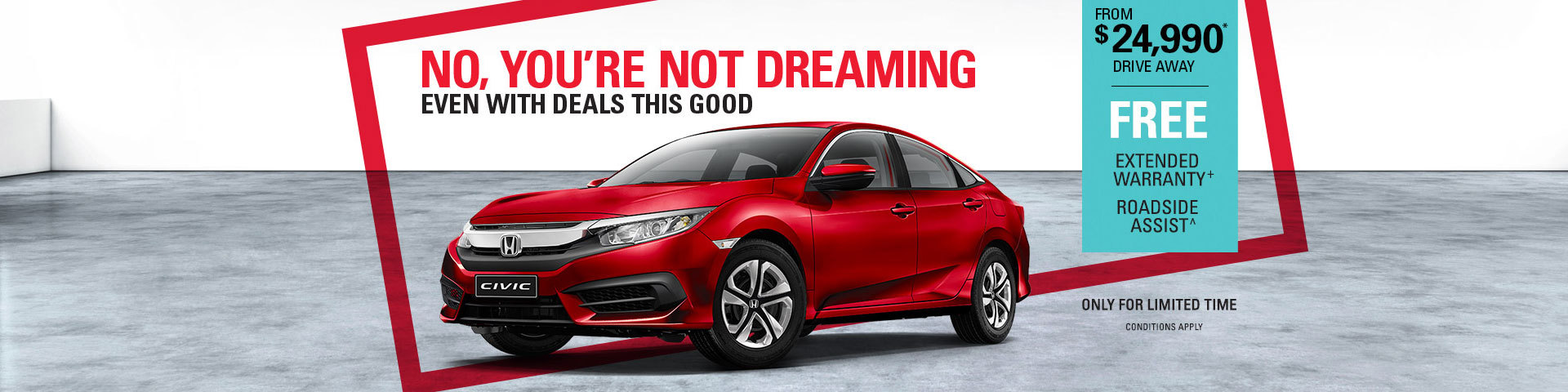 No, You're Not Dreaming - Honda Civic from $24,990