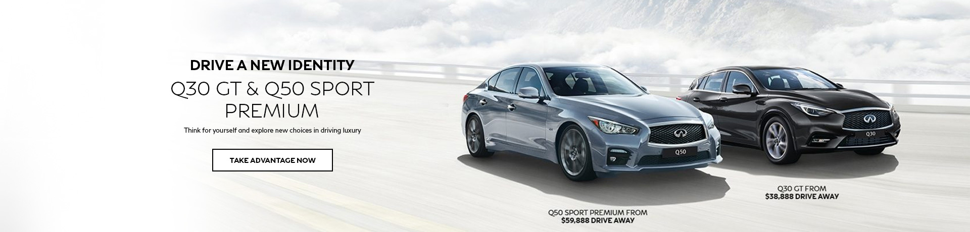 Infiniti - National Offer - Q50 Sport Premium & Q30 GT