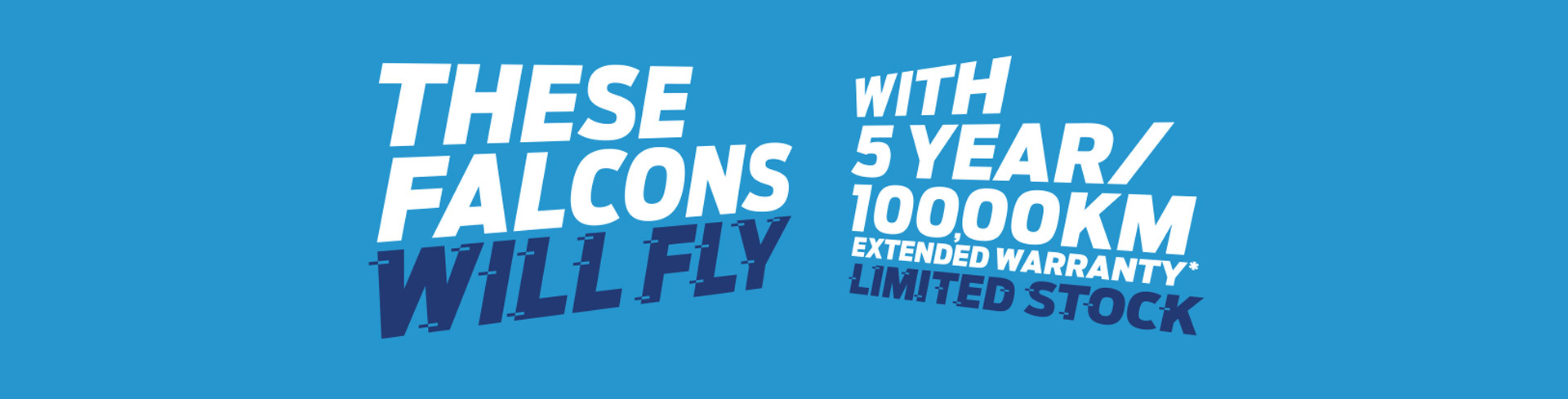 Ford National Offer - 5 Year/100,000km extended warranty