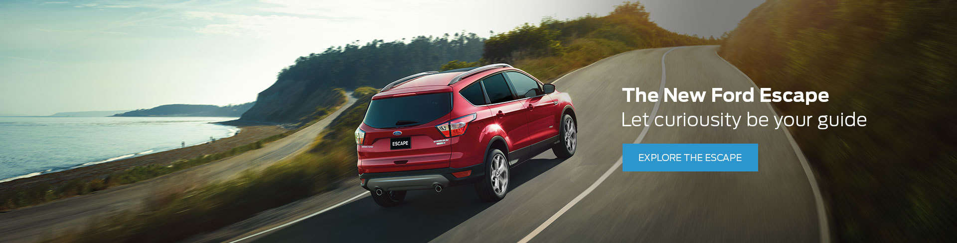 The New Ford Escape. Let curiousity be your guide.