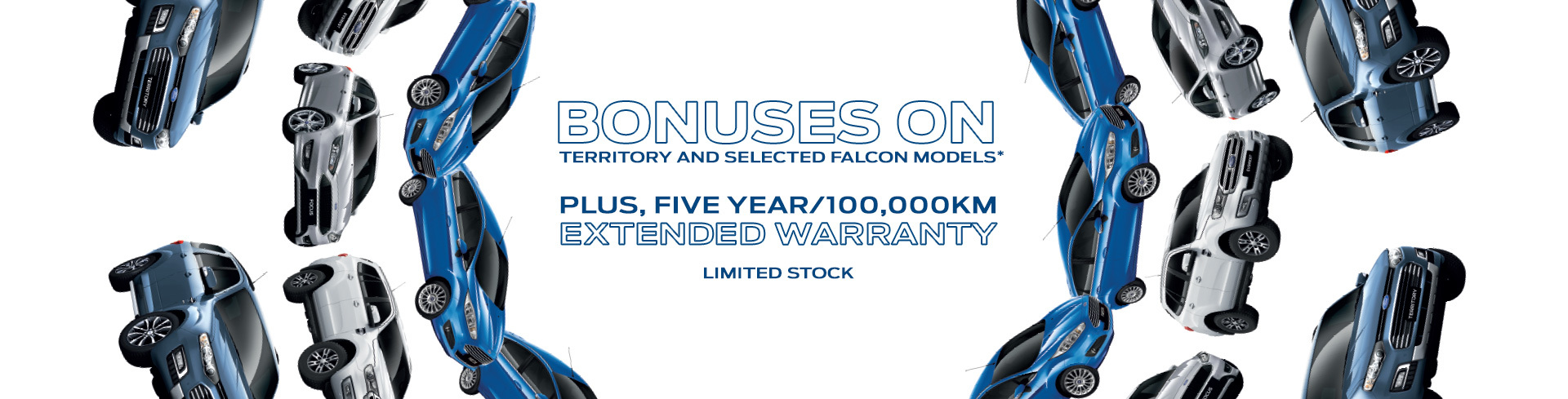 Ford - National Offer - Bonuses on territory & selected falcon models - 5 year e