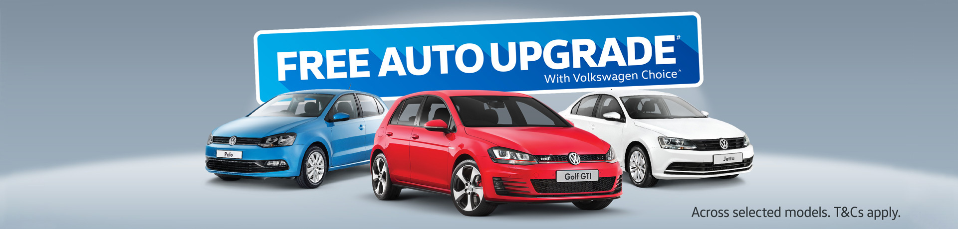 Volkswagen - National offer - Free Auto upgrade when you finance