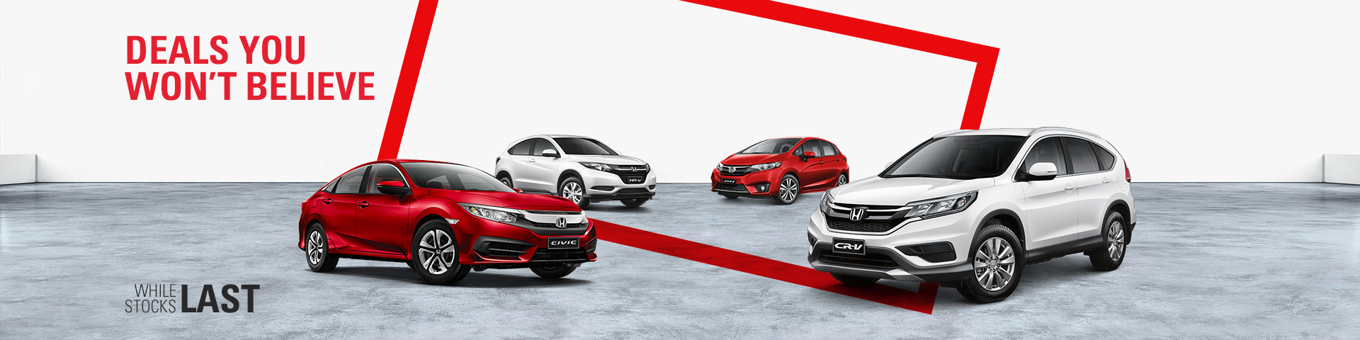 Honda - National offer - Deals You Won't Believe, While Stocks Last