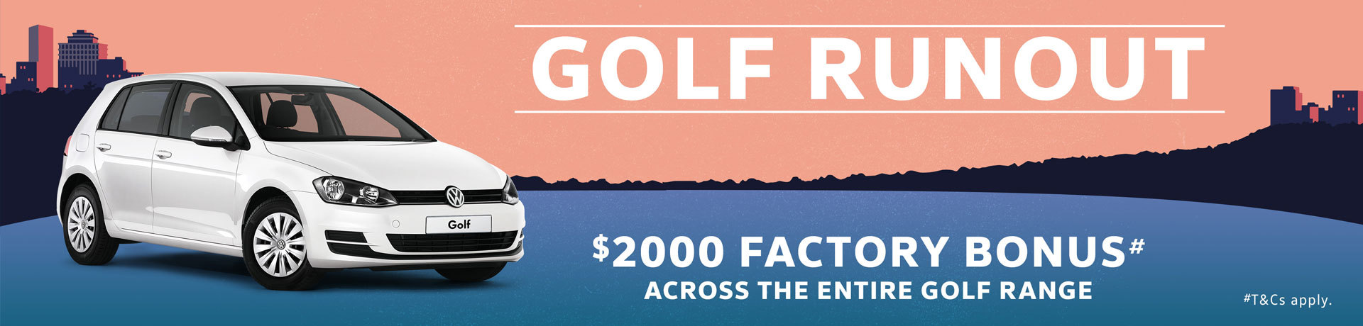 Volkswagen - National Offer - $2000 Factory Bonus Across the Golf Range
