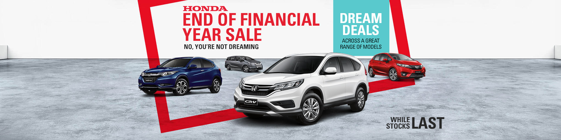 Honda - National offer - End Of Financial Year Sale; Hurry! While Stocks Last
