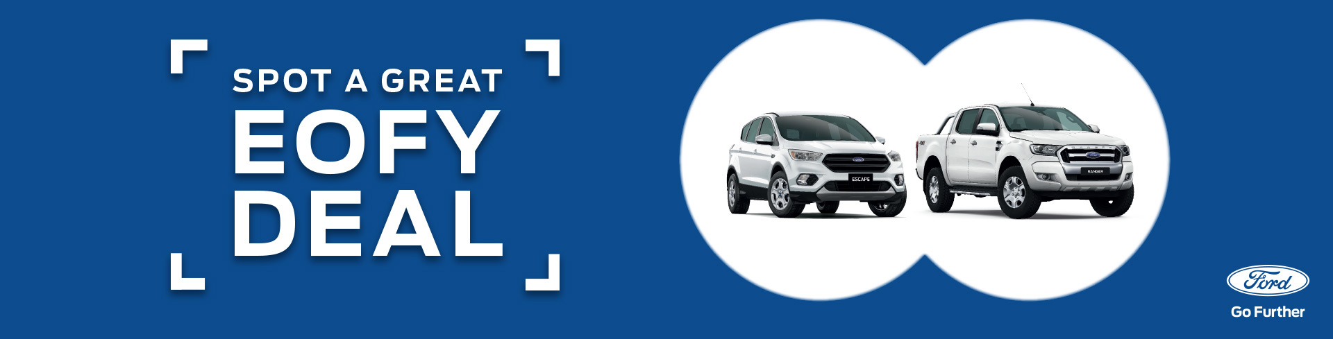 Ford - National Offer - Spot Great EOFY Deals