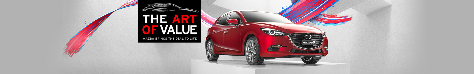 Mazda - National Offer - The Art of Value; Mazda Bring the Deal to Life