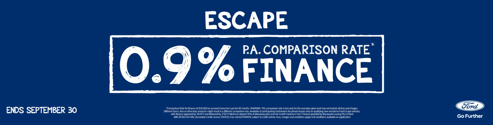 Ford - National Offer 1 - 0.9% P.A. Comparison Rate Finance on Ford Escape a