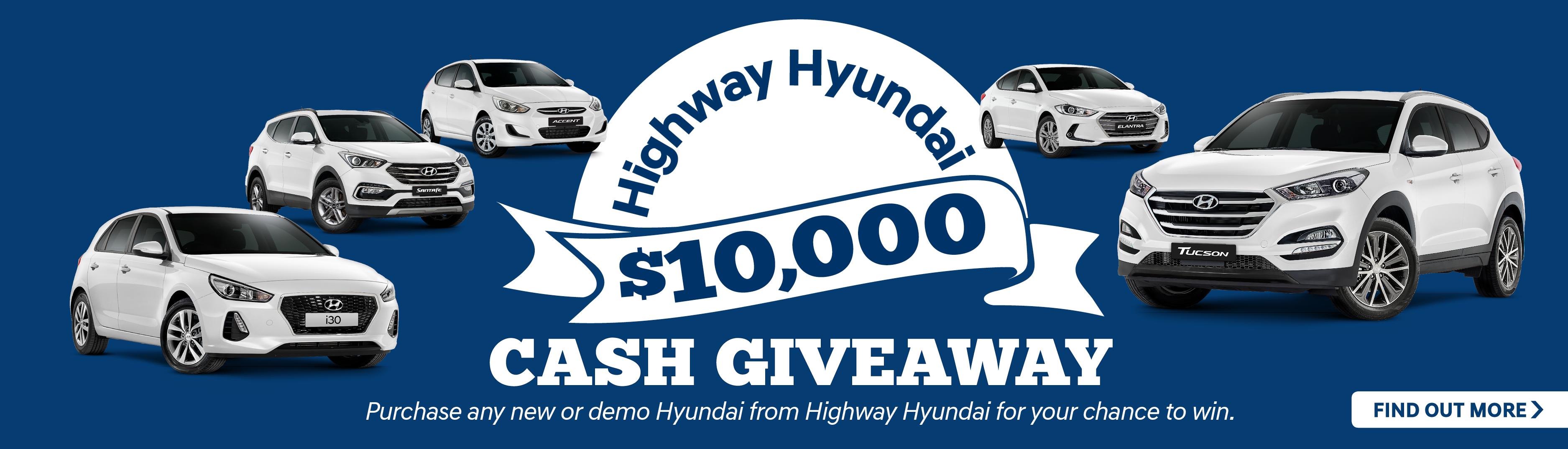 Highway Hyundai $10,000 Cash Giveaway