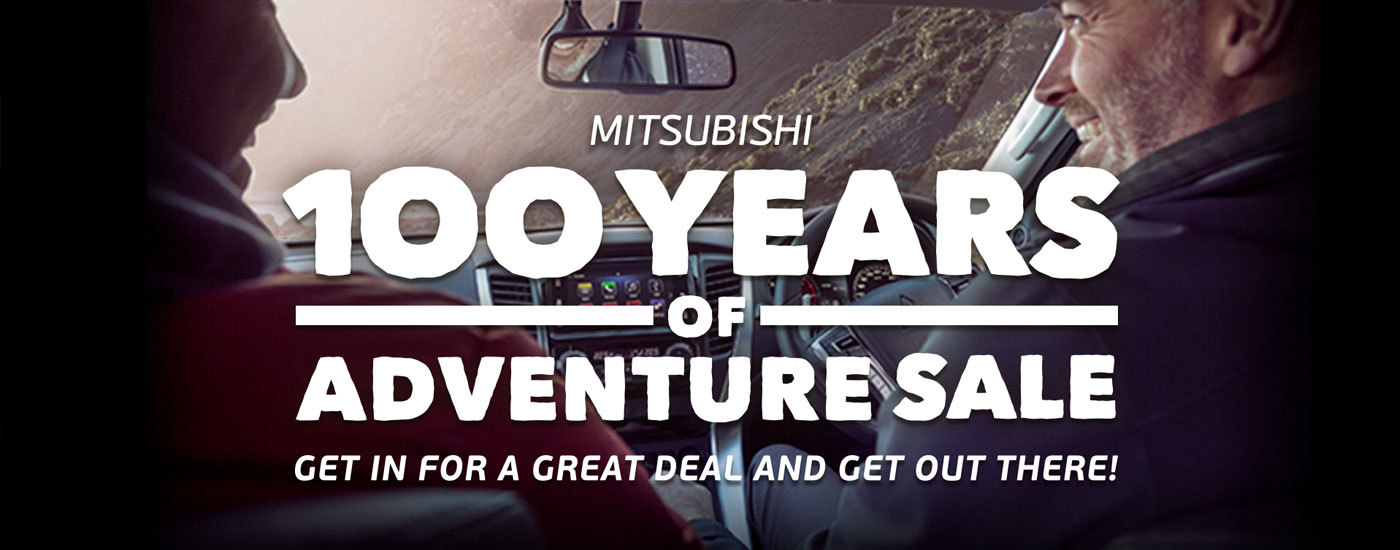 Mitsubishi - National Offer - 100 Years of Adventure Sale