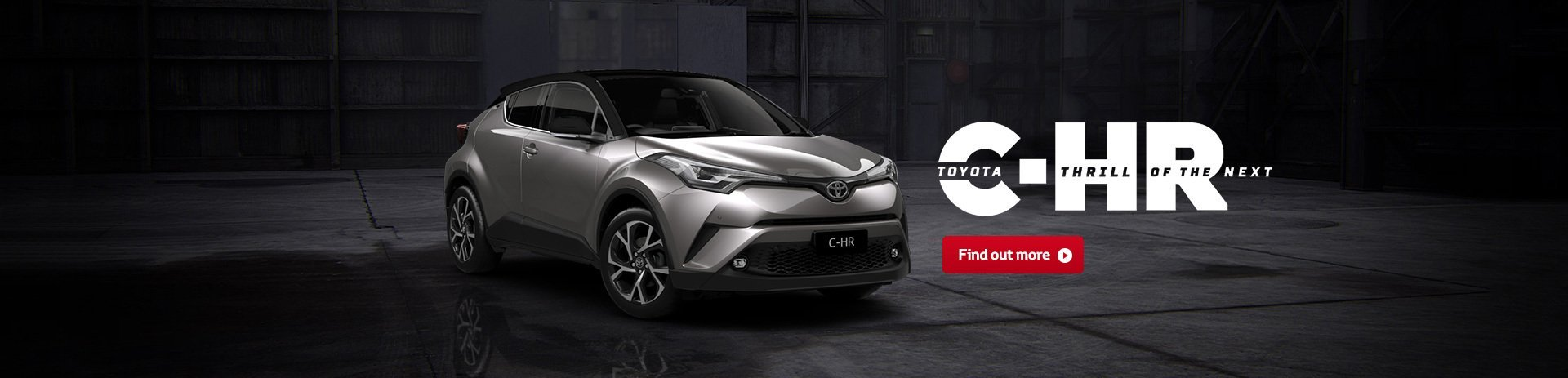 Toyota C-HR Thrill of the Next