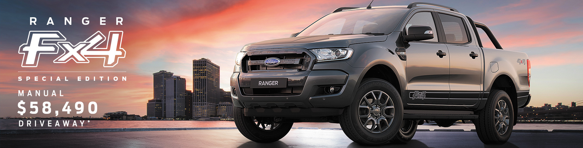 Ford - National Offer - Ranger 4x4 Special Edition; Manual $58,490 driveaway
