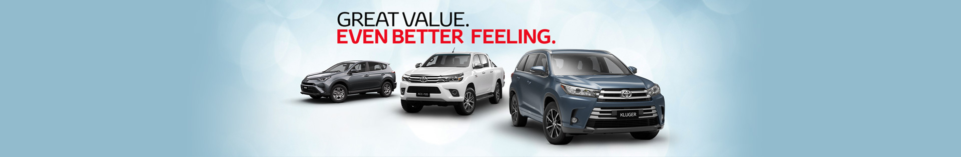 Toyota - Nation Offer - Great Value, Even Better Feeling