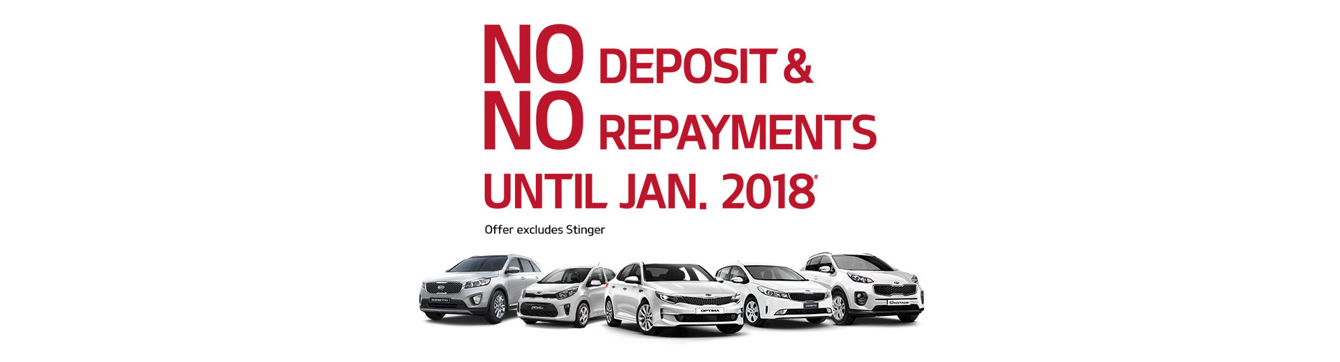 Kia - National Offer - No Deposit & No Repayments until January 2018*