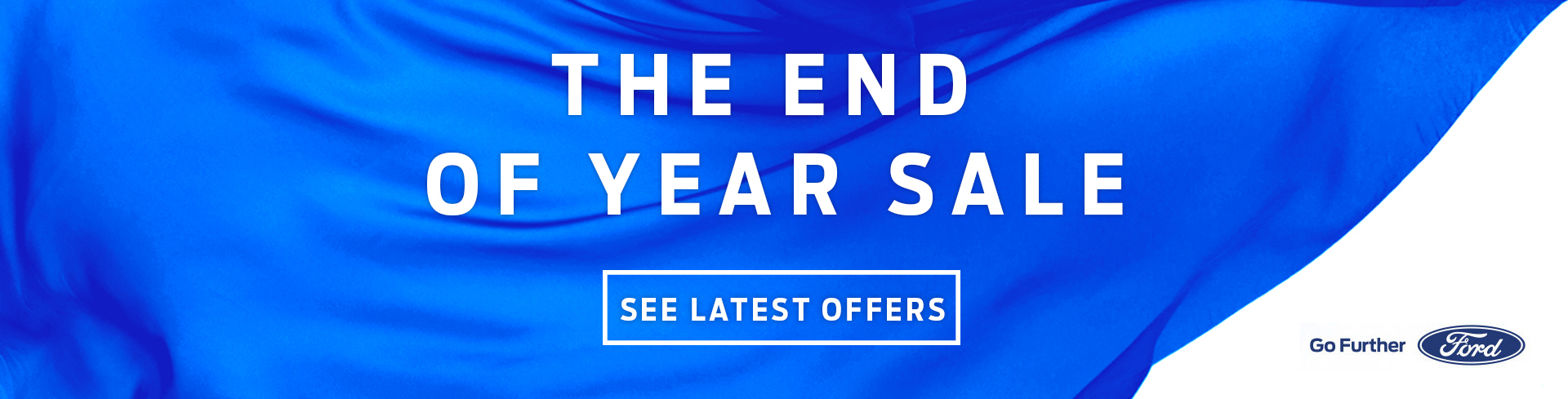 Ford - National Offer - The End Of Year Sale (Various Offers)