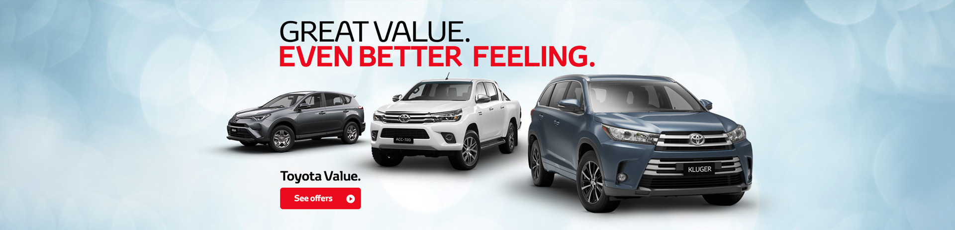 Toyota - Nation Offer - Great Value, Even Better Feeling