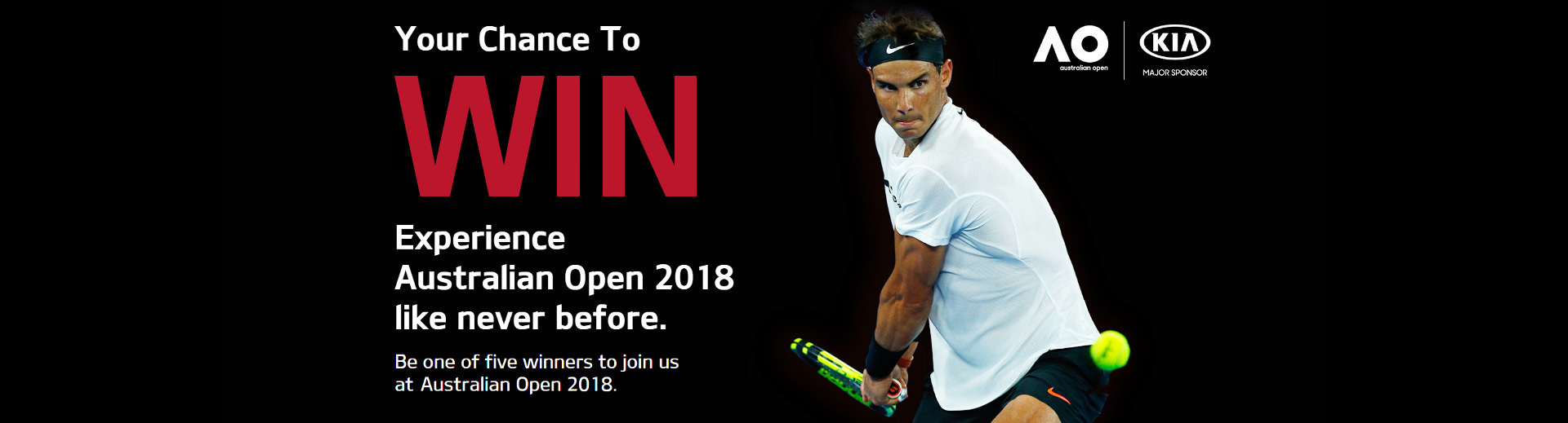 Kia - National Offer - Your chance to win an Australian Open 2018 Experience