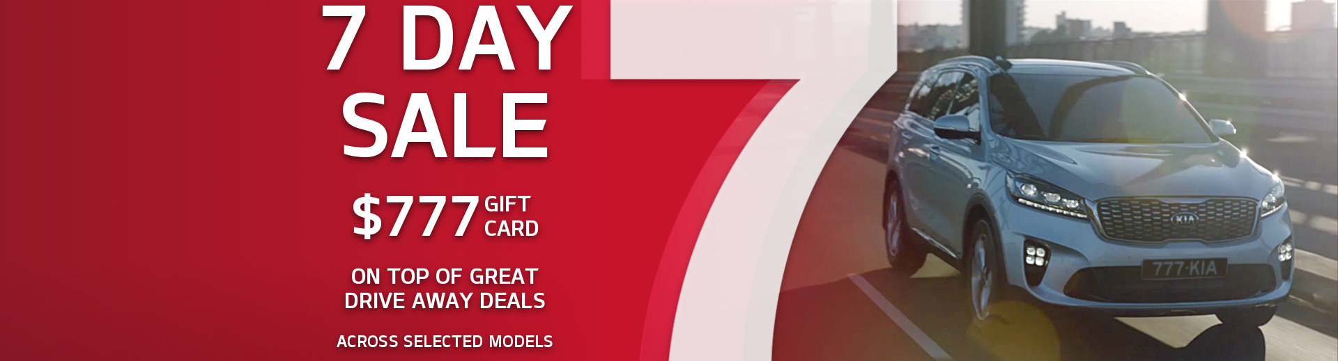 Kia - National Offer - 7 Day Sale $777 Gift Card